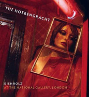 The Hoerengracht: Kienholz at the National Gallery