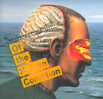 Of the Human Condition:<BR>Hope and Despair at the End of the Century<BR>exhibition catalogue, 1994