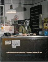 Exhibition catalogue for Edward and Nancy Reddin Kienholz: Human Scale