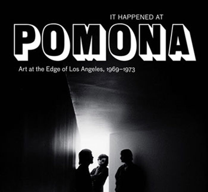 It Happened at Pomona<BR>Art at the Edge of Los Angeles, 1969 - 1973