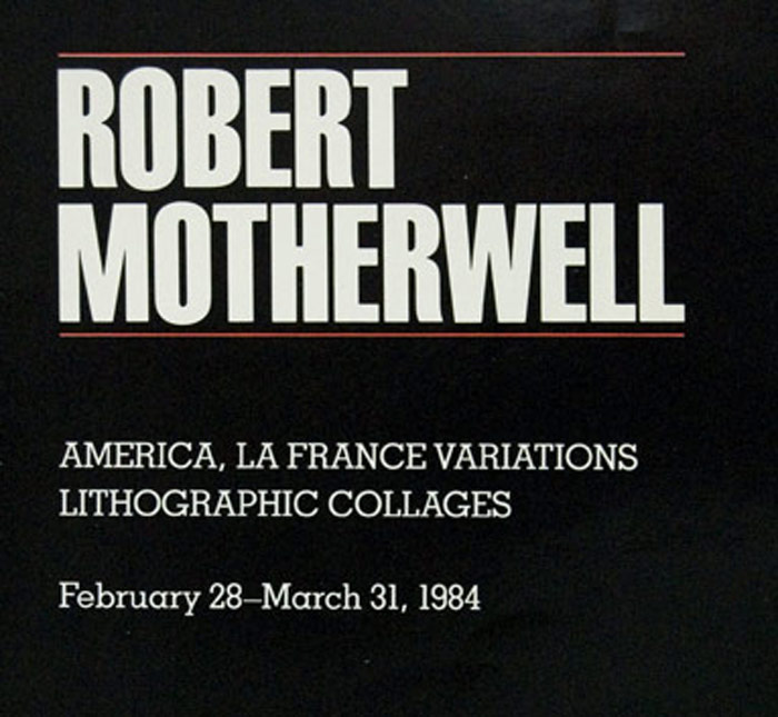 Robert Motherwell: America, La France Variations, Lithographic Collages